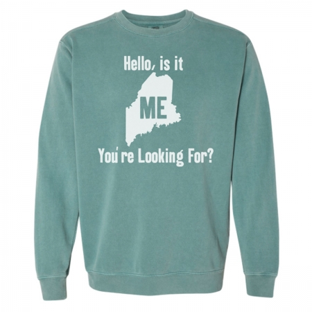 Hello, is it ME You're Looking For? Sweatshirt
